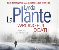 Wrongful Death - Lynda La Plante - audiobook