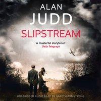 Slipstream - Alan Judd - audiobook