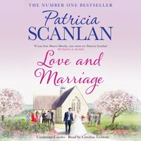 Love and Marriage - Patricia Scanlan - audiobook
