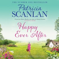 Happy Ever After - Patricia Scanlan - audiobook