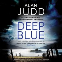 Deep Blue - Alan Judd - audiobook