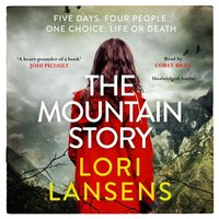 Mountain Story - Lori Lansens - audiobook