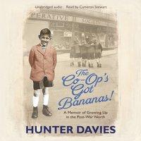 Co-Op's Got Bananas - Hunter Davies - audiobook