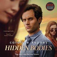 Hidden Bodies - Caroline Kepnes - audiobook