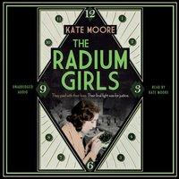 Radium Girls - Kate Moore - audiobook