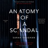 Anatomy of a Scandal - Sarah Vaughan - audiobook