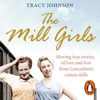 Mill Girls - Tracy Johnson - audiobook