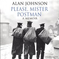 Please, Mister Postman - Alan Johnson - audiobook