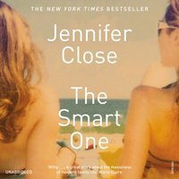Smart One - Jennifer Close - audiobook