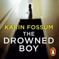Drowned Boy - Karin Fossum - audiobook