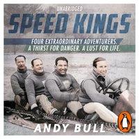 Speed Kings - Andy Bull - audiobook