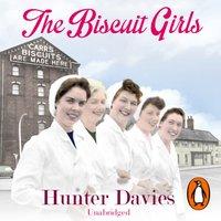 Biscuit Girls - Hunter Davies - audiobook
