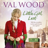 Little Girl Lost - Val Wood - audiobook