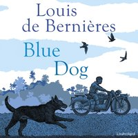 Blue Dog - Louis de Bernieres - audiobook