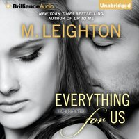 Everything for Us - M. Leighton - audiobook