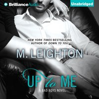 Up to Me - M. Leighton - audiobook
