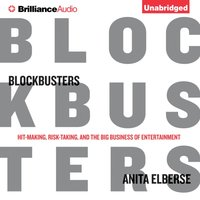 Blockbusters - Anita Elberse - audiobook