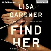 Find Her - Lisa Gardner - audiobook