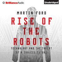 Rise of the Robots - Martin Ford - audiobook