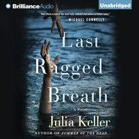 Last Ragged Breath - Julia Keller - audiobook