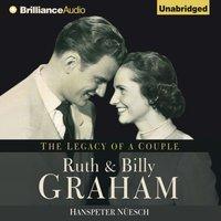 Ruth and Billy Graham - Hanspeter Nuesch - audiobook