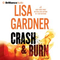 Crash & Burn - Lisa Gardner - audiobook