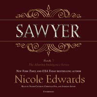 Sawyer - Nicole Edwards - audiobook