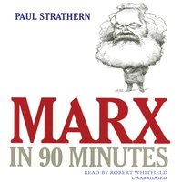 Marx in 90 Minutes - Paul Strathern - audiobook