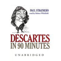 Descartes in 90 Minutes - Paul Strathern - audiobook