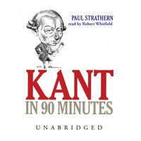 Kant in 90 Minutes - Paul Strathern - audiobook