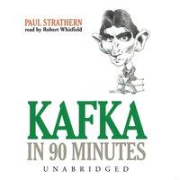 Kafka in 90 Minutes - Paul Strathern - audiobook