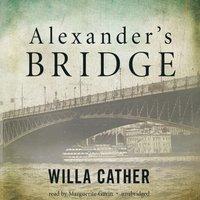 Alexander's Bridge - Willa Cather - audiobook