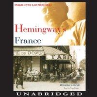 Hemingway's France - Winston Conrad - audiobook