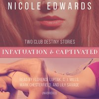 Infatuation & Captivated - Nicole Edwards - audiobook
