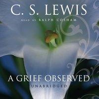 Grief Observed - C. S. Lewis - audiobook