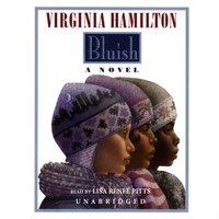 Bluish - Virginia Hamilton - audiobook