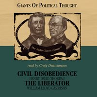 Civil Disobedience and The Liberator - George H. Smith - audiobook