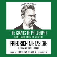 Friedrich Nietzsche - Richard Schacht - audiobook