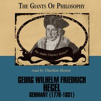 Georg Wilhelm Friedrich Hegel - Prof. John E. Smith - audiobook