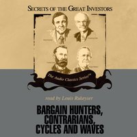 Bargain Hunters, Contrarians, Cycles and Waves - Janet Lowe - audiobook