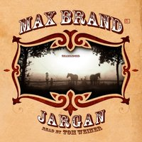 Jargan - Max Brand - audiobook