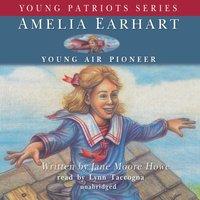 Amelia Earhart - Jane Moore Howe - audiobook