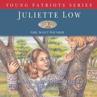 Juliette Low - Helen Boyd Higgins - audiobook