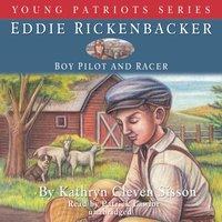 Eddie Rickenbacker - Kathryn Cleven Sisson - audiobook