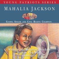 Mahalia Jackson - Montrew Dunham - audiobook