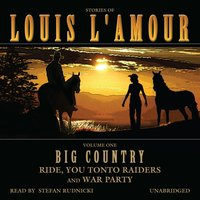 Big Country, Vol. 1 - Louis L'Amour - audiobook