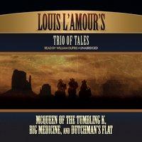 Louis L'Amour's Trio of Tales - Louis L'Amour - audiobook