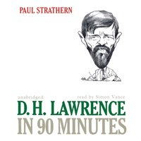 D. H. Lawrence in 90 Minutes - Paul Strathern - audiobook