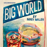 Big World - Mary Miller - audiobook