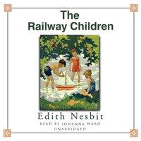 Railway Children - E. Nesbit - audiobook
